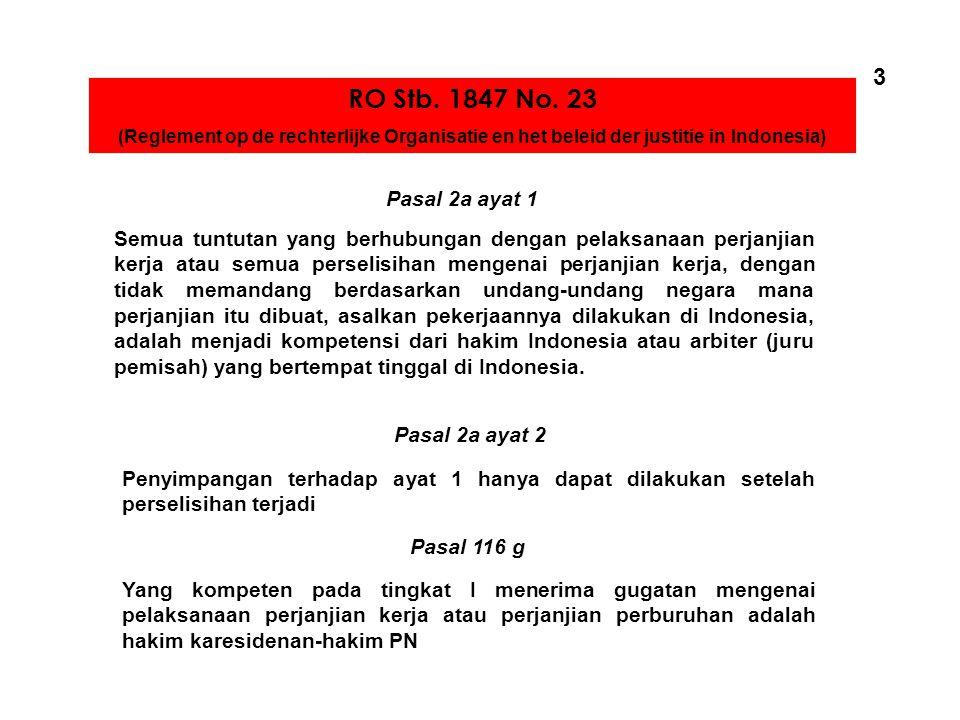 3 RO Stb. 1847 No. 23. (Reglement op de rechterlijke Organisatie en het beleid der justitie in Indonesia)