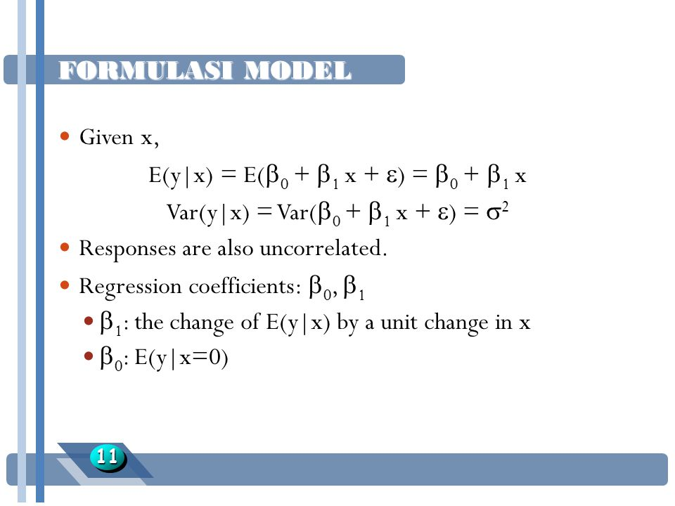 E(y|x) = E(0 + 1 x + ) = 0 + 1 x