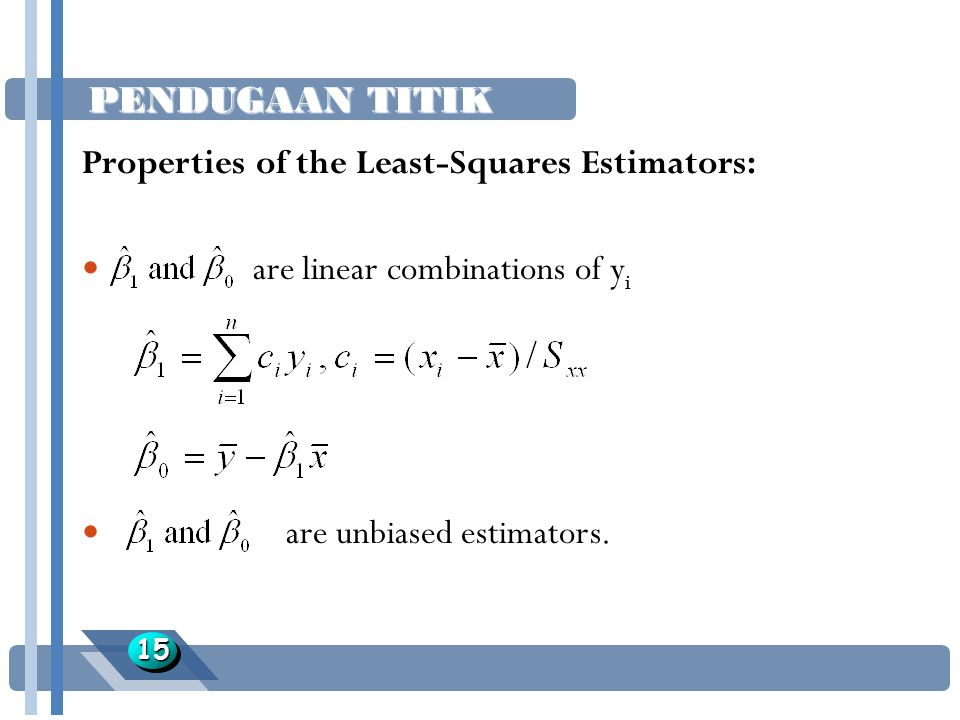 Properties of the Least-Squares Estimators:
