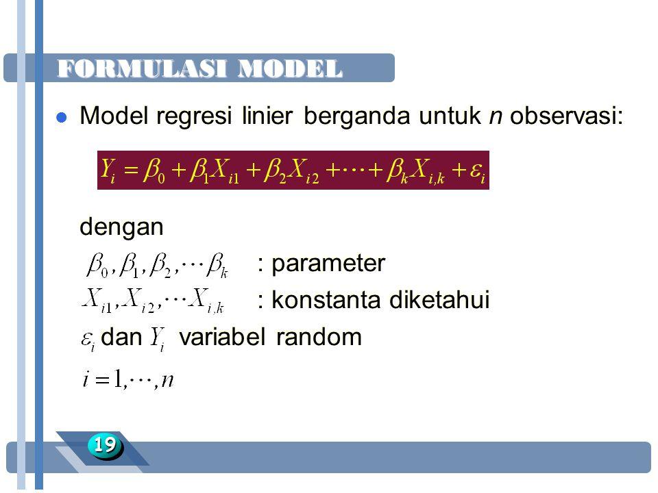 Model regresi linier berganda untuk n observasi:
