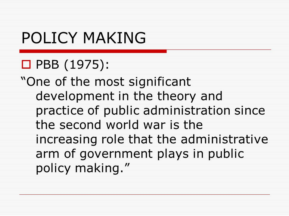 POLICY MAKING PBB (1975):