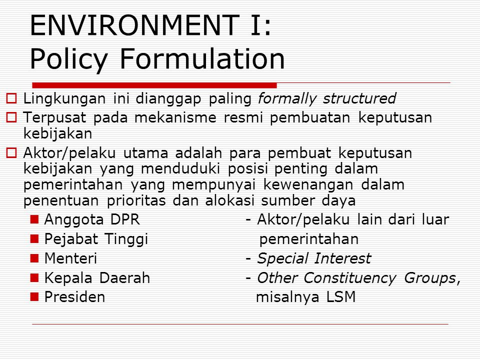 ENVIRONMENT I: Policy Formulation