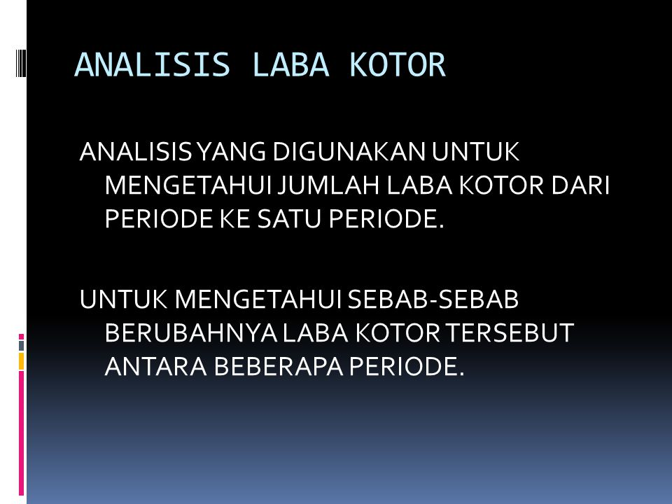 ANALISIS LABA KOTOR