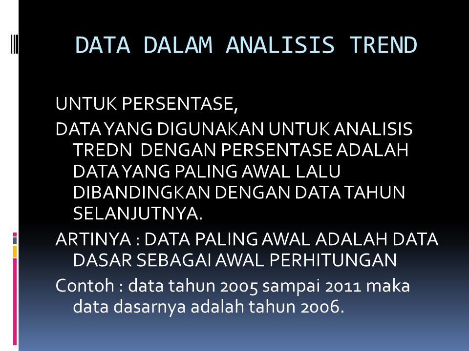 DATA DALAM ANALISIS TREND