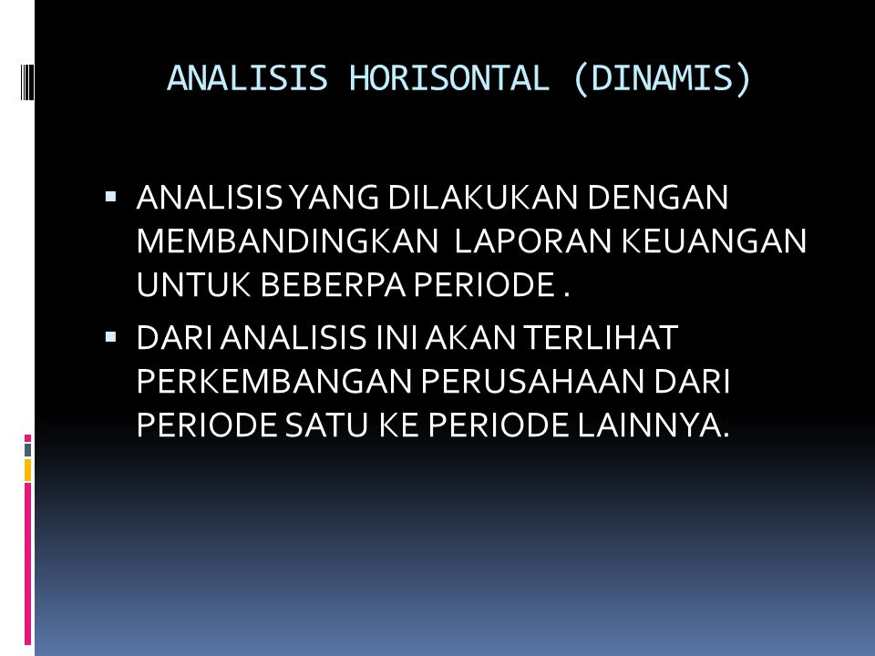 ANALISIS HORISONTAL (DINAMIS)
