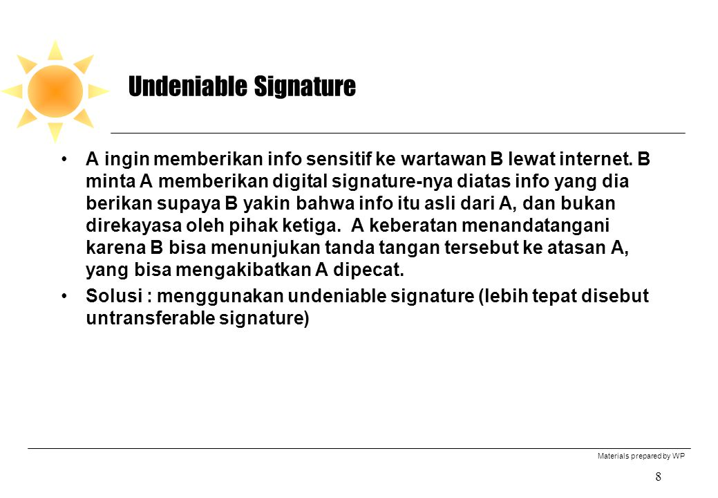 Undeniable Signature