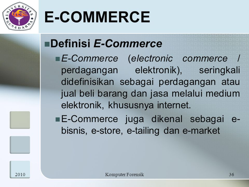 E-COMMERCE Definisi E-Commerce