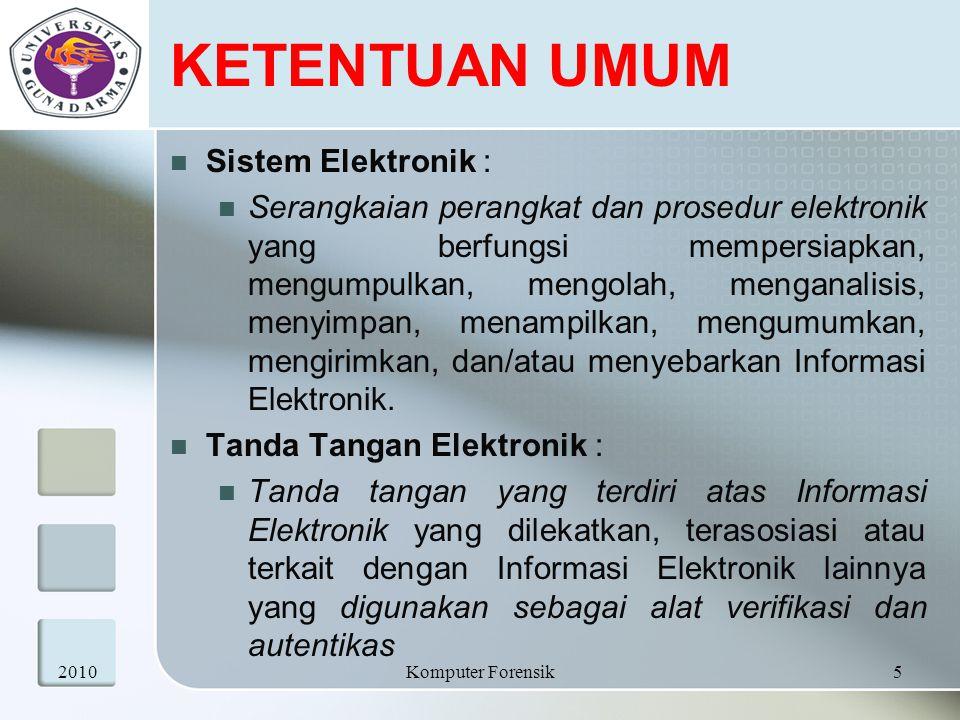 KETENTUAN UMUM Sistem Elektronik :