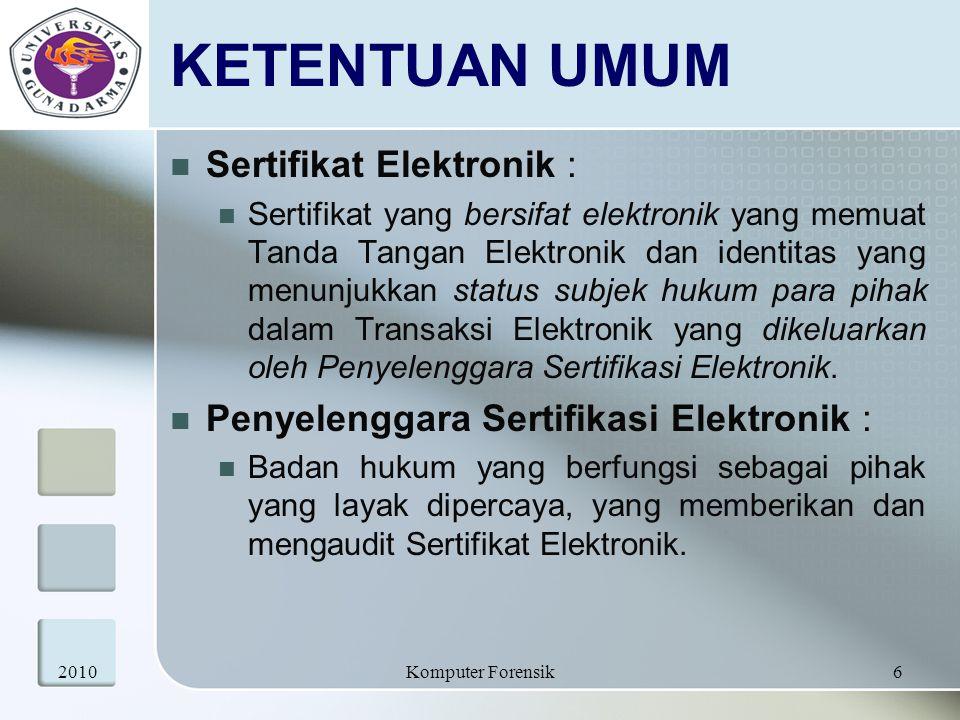 KETENTUAN UMUM Sertifikat Elektronik :