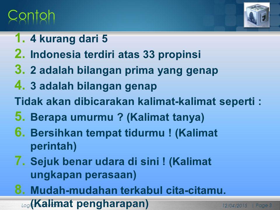 Contoh 4 kurang dari 5 Indonesia terdiri atas 33 propinsi