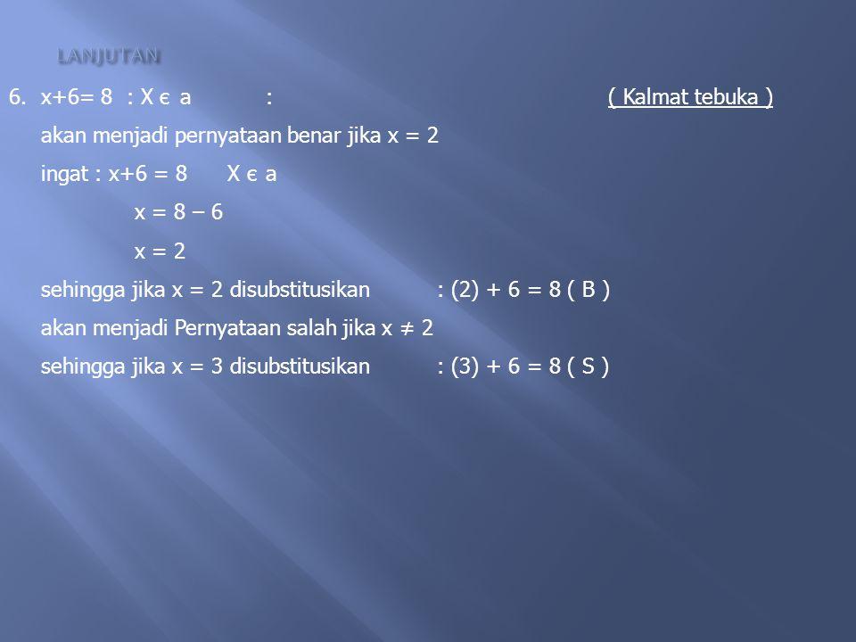 x+6= 8 : X є a : ( Kalmat tebuka )