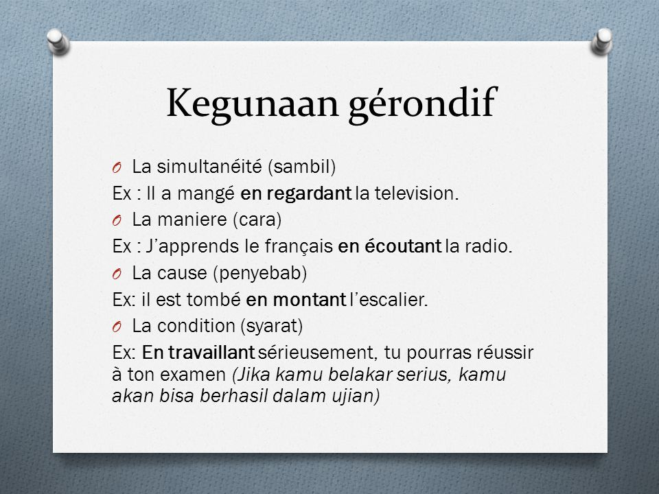 Kegunaan gérondif La simultanéité (sambil)