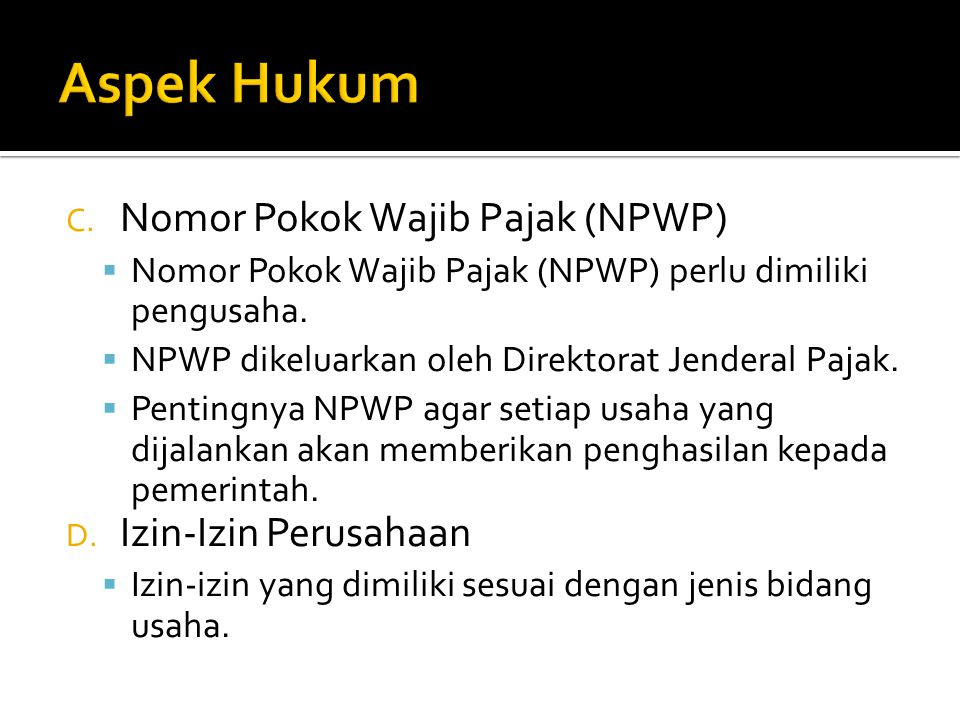 Aspek Hukum Nomor Pokok Wajib Pajak (NPWP) Izin-Izin Perusahaan