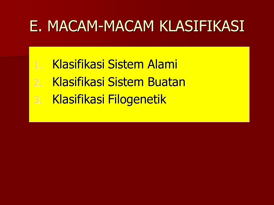 E. MACAM-MACAM KLASIFIKASI