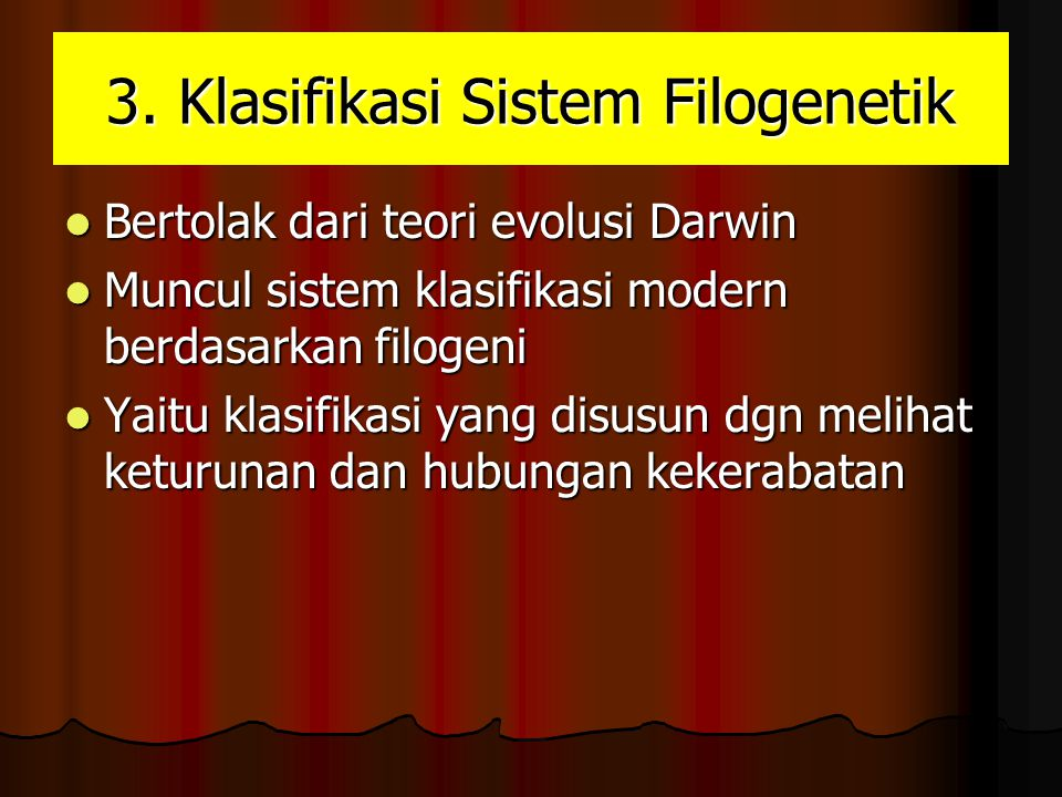 3. Klasifikasi Sistem Filogenetik