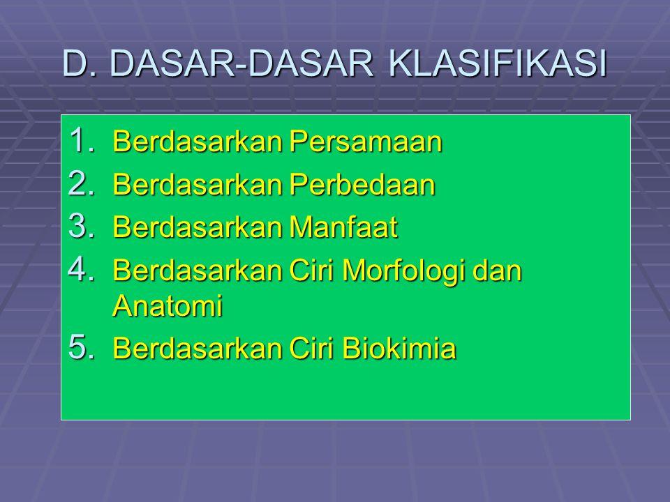 D. DASAR-DASAR KLASIFIKASI