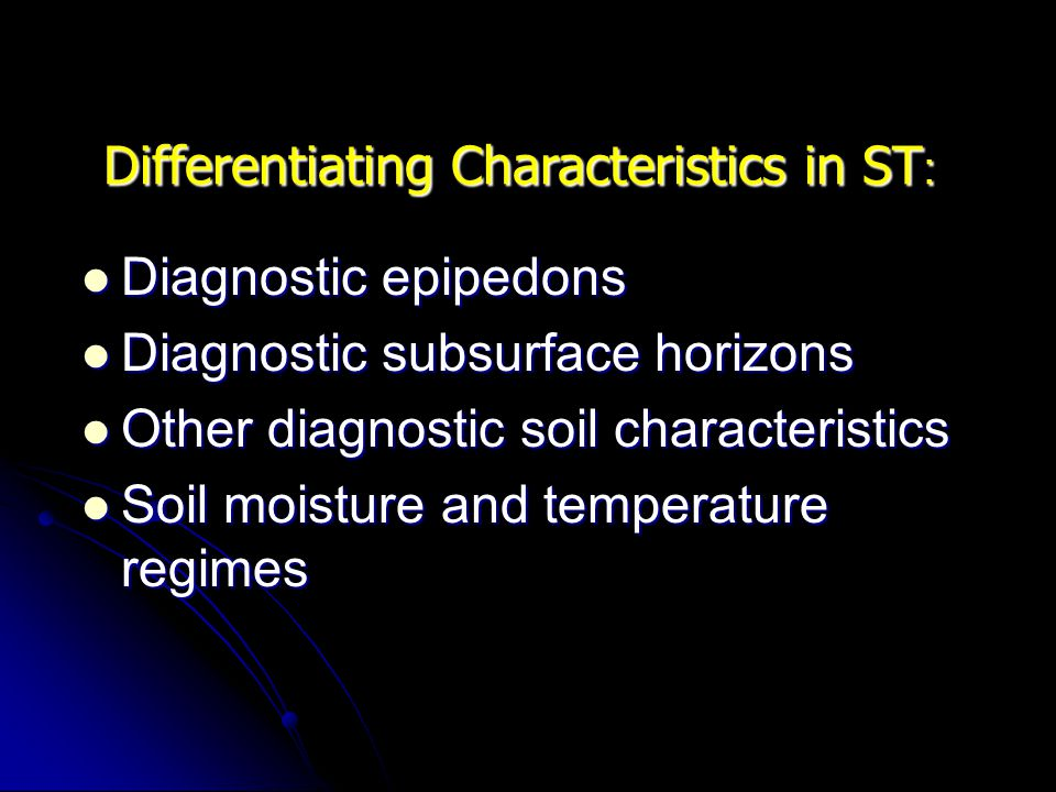 Differentiating Characteristics in ST: