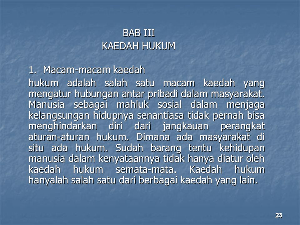 BAB III KAEDAH HUKUM. 1. Macam-macam kaedah.