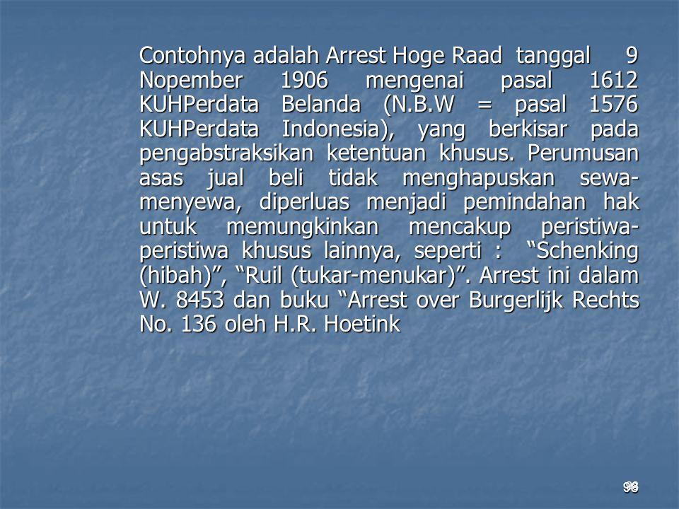 Contohnya adalah Arrest Hoge Raad