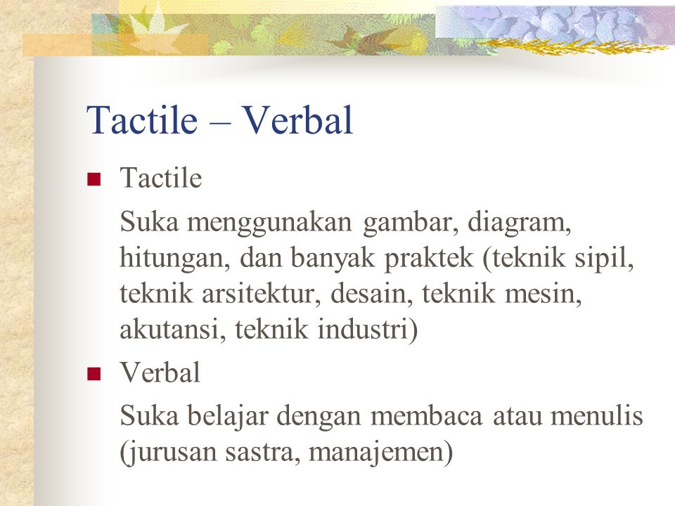 Tactile – Verbal Tactile