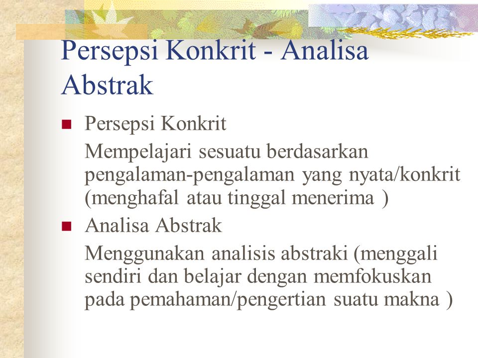 Persepsi Konkrit - Analisa Abstrak