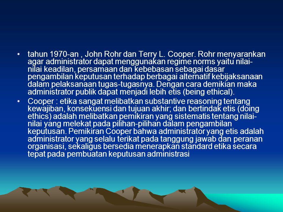 tahun 1970-an , John Rohr dan Terry L. Cooper