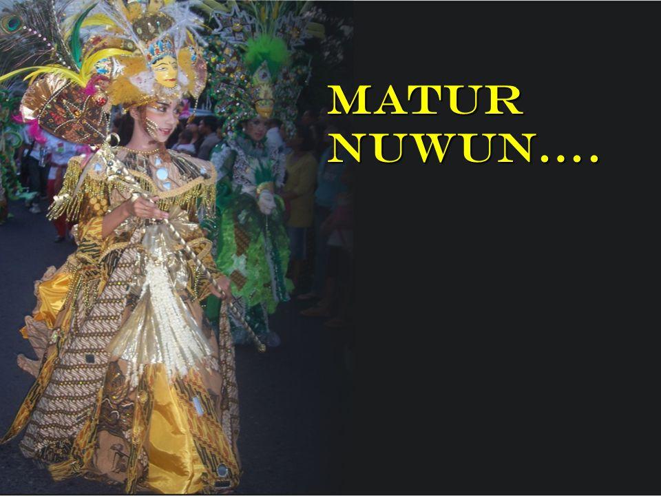 MATUR NUWUN….