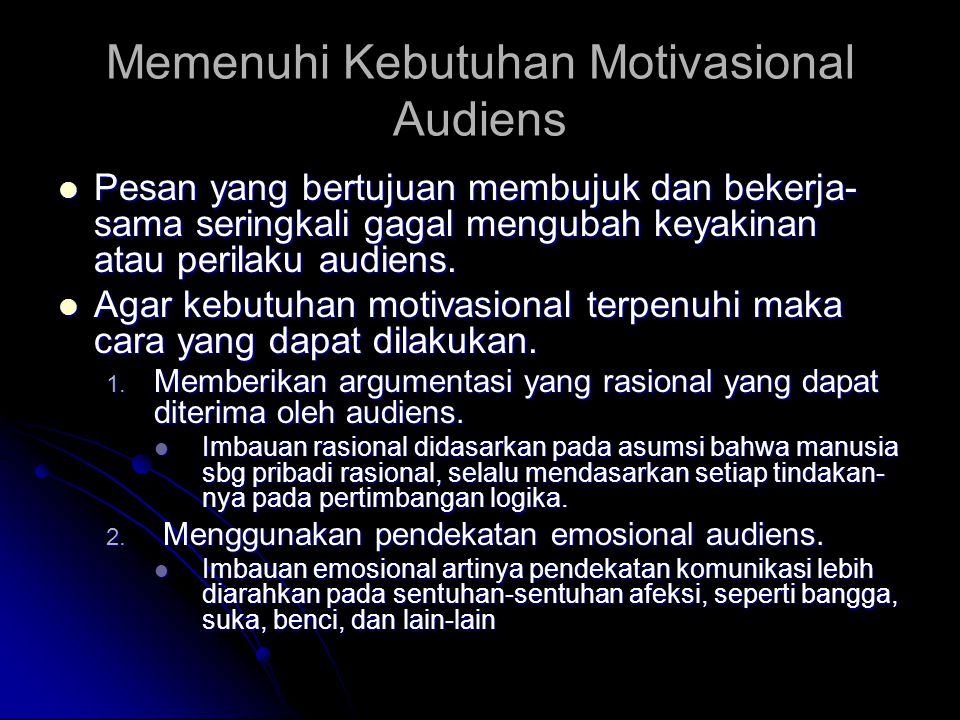 Memenuhi Kebutuhan Motivasional Audiens