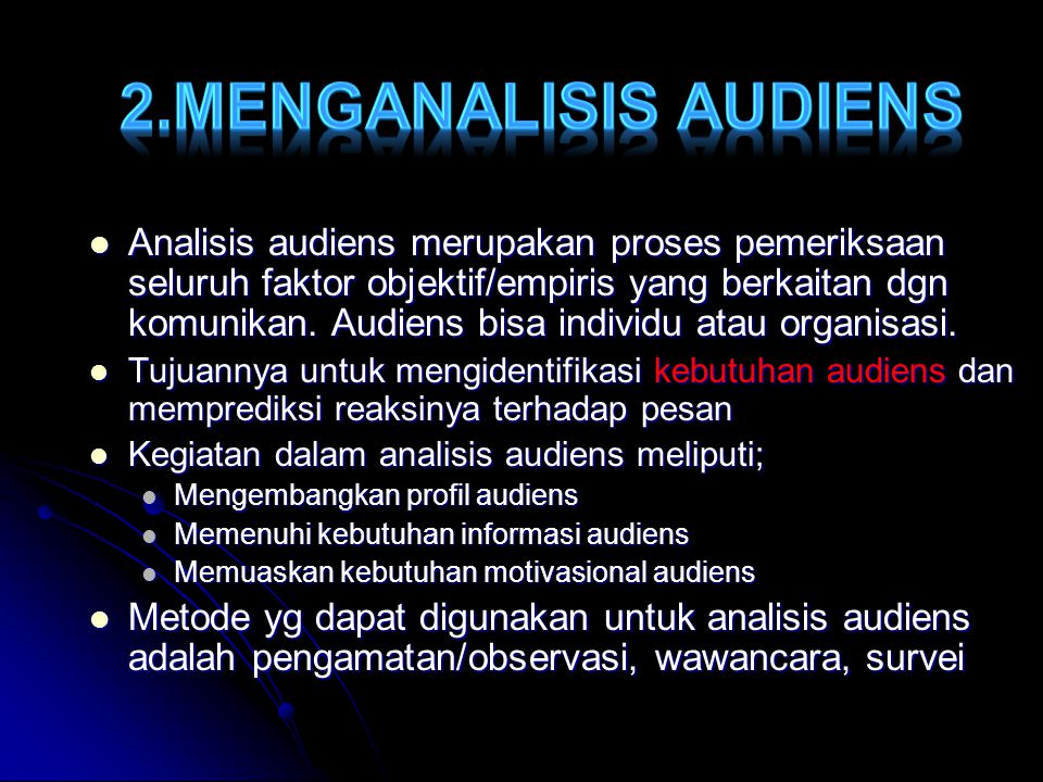 2.MENGANALISIS AUDIENS