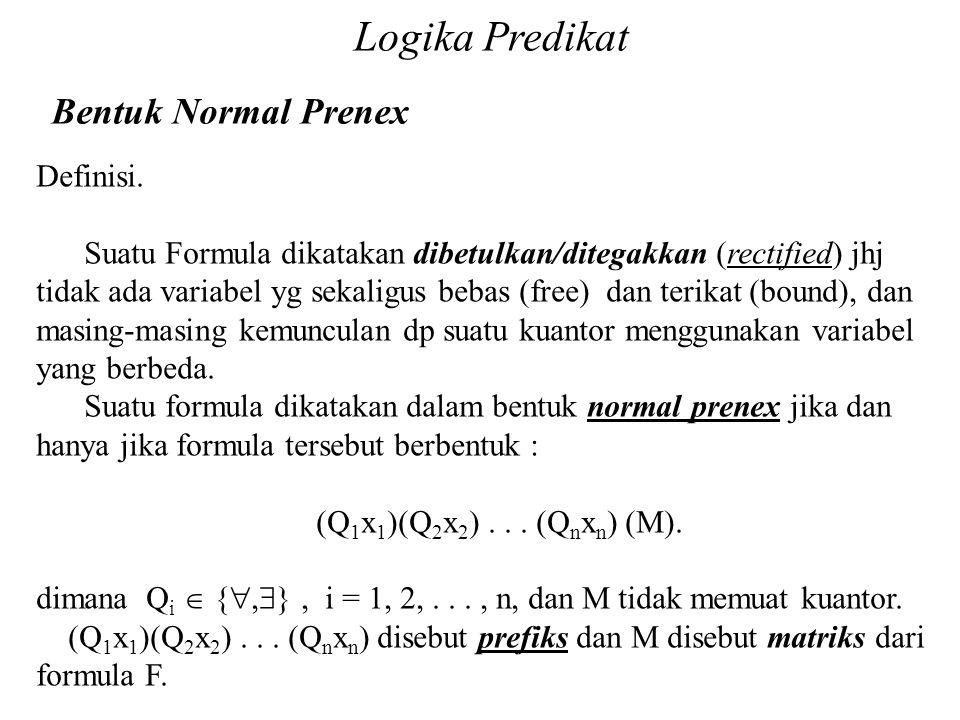 Logika Predikat Bentuk Normal Prenex Definisi.