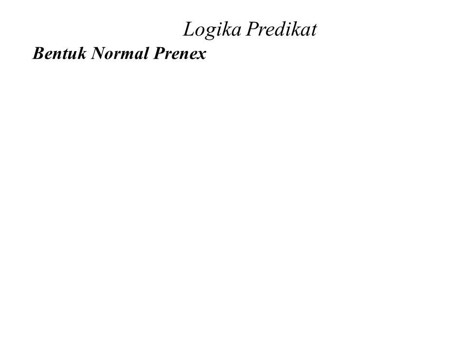 Daliyo Logika Predikat Bentuk Normal Prenex