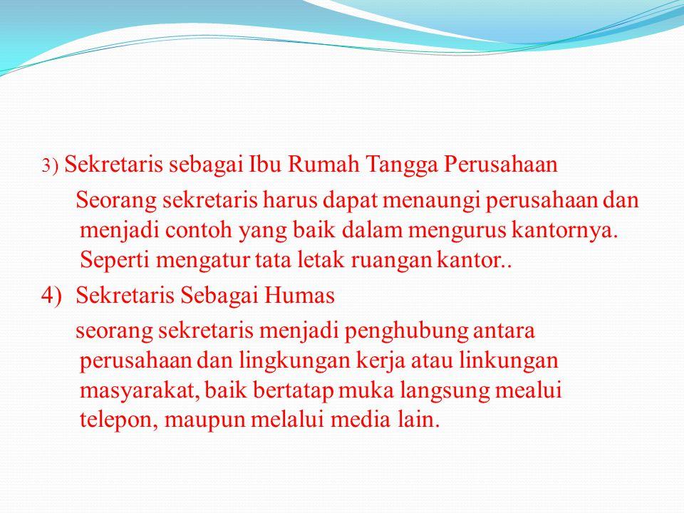 4) Sekretaris Sebagai Humas