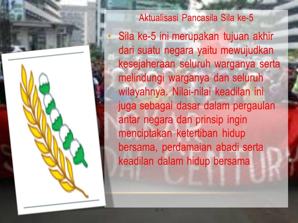 Aktualisasi Pancasila Sila ke-5