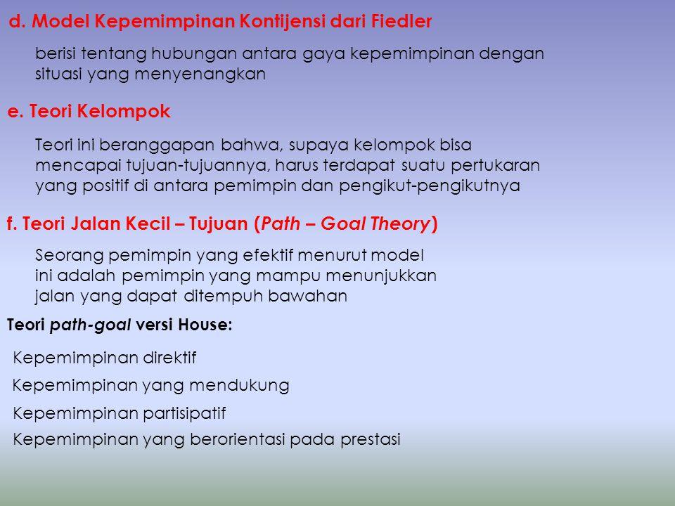 d. Model Kepemimpinan Kontijensi dari Fiedler