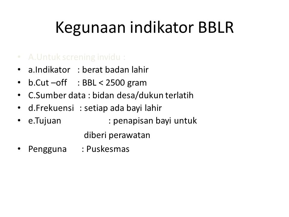Kegunaan indikator BBLR
