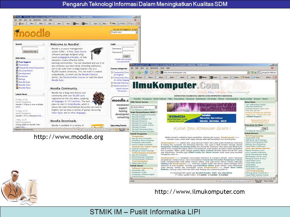 http://www.moodle.org http://www.ilmukomputer.com