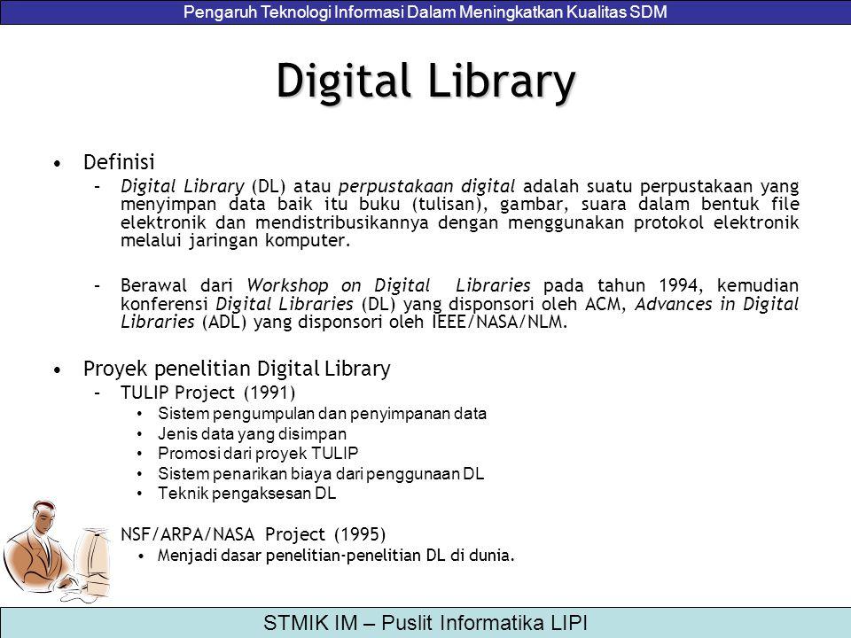 Digital Library Definisi Proyek penelitian Digital Library