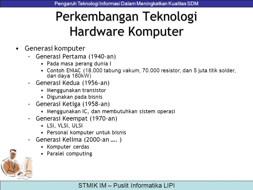 Perkembangan Teknologi Hardware Komputer
