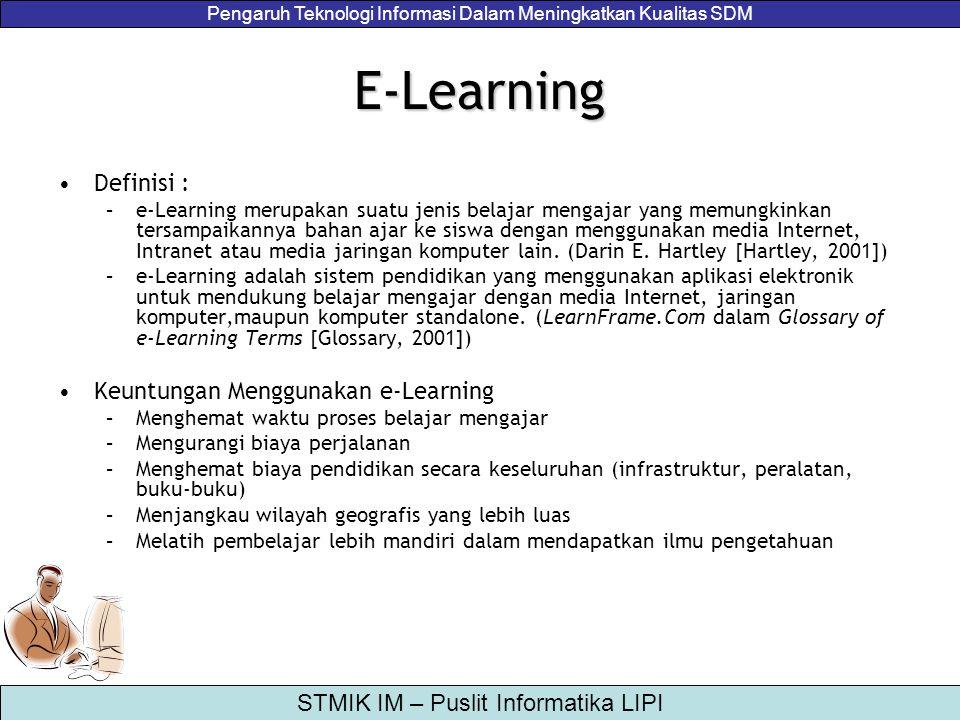 E-Learning Definisi : Keuntungan Menggunakan e-Learning