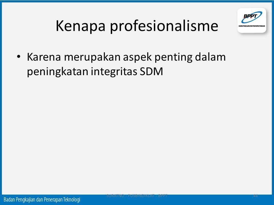 Kenapa profesionalisme