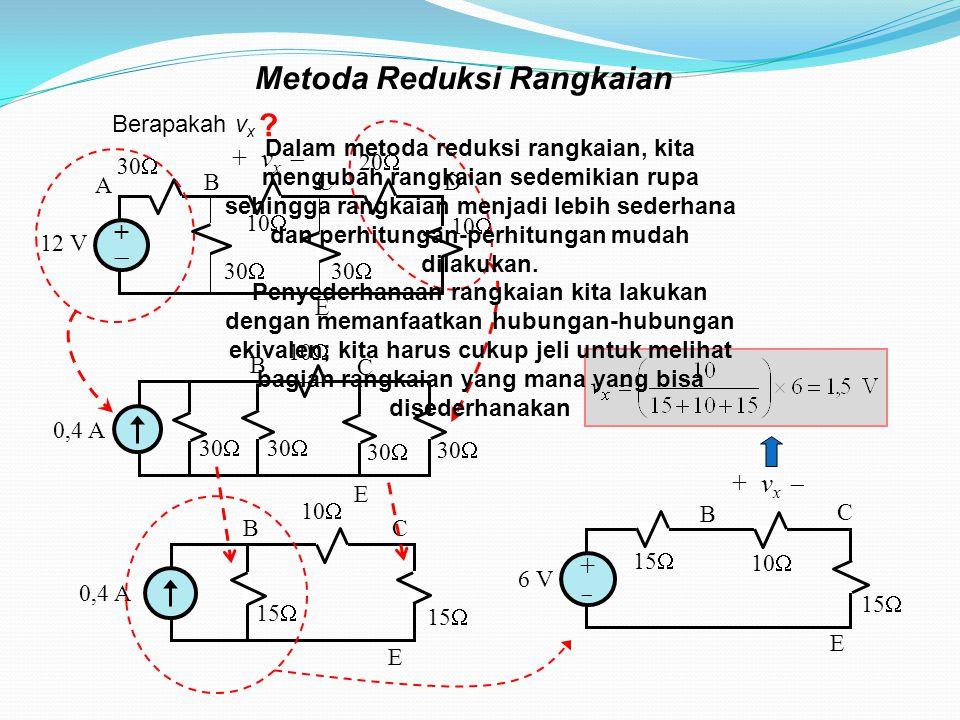 Metoda Reduksi Rangkaian