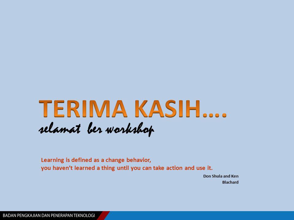 TERIMA KASIH…. selamat ber workshop
