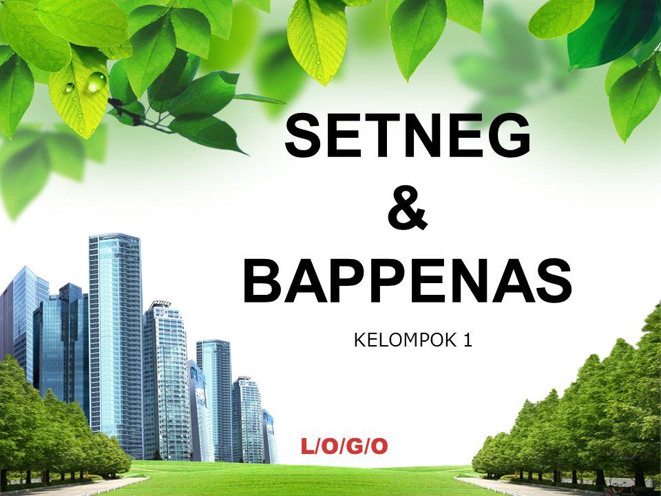 SETNEG & BAPPENAS KELOMPOK 1
