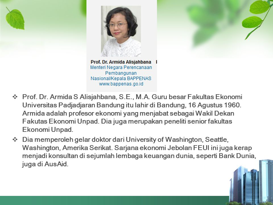 Prof. Dr. Armida S Alisjahbana, S. E. , M. A