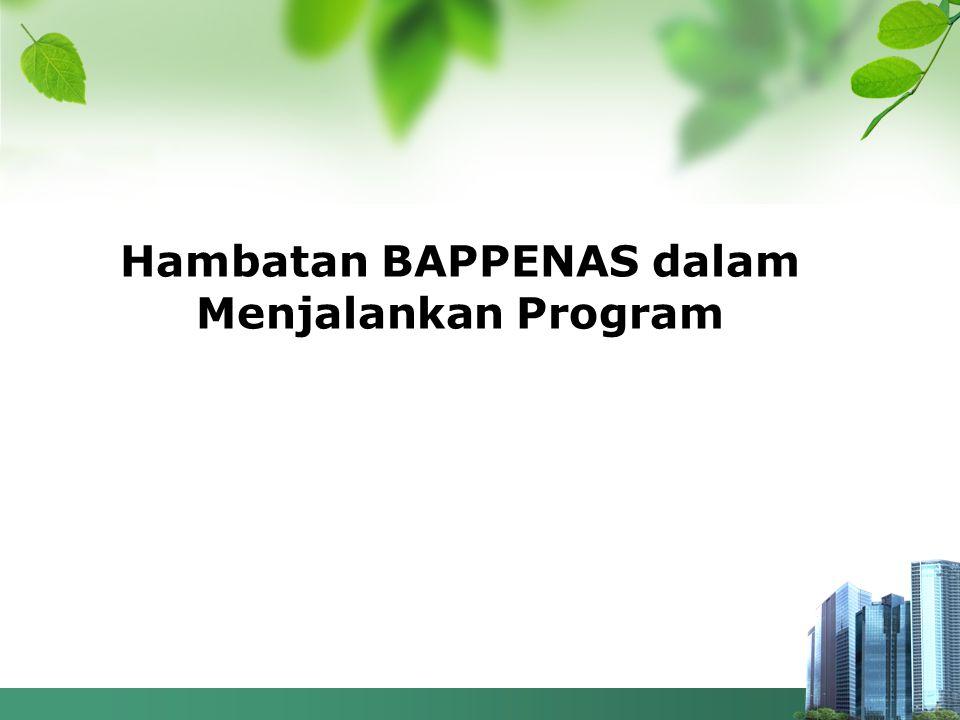 Hambatan BAPPENAS dalam Menjalankan Program
