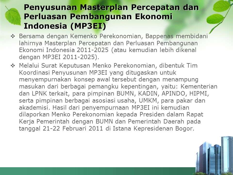 Penyusunan Masterplan Percepatan dan Perluasan Pembangunan Ekonomi Indonesia (MP3EI)