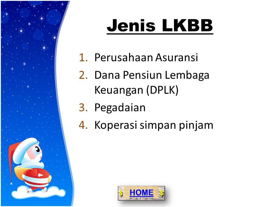 Jenis LKBB Perusahaan Asuransi Dana Pensiun Lembaga Keuangan (DPLK)