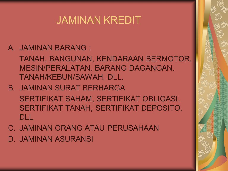JAMINAN KREDIT JAMINAN BARANG :