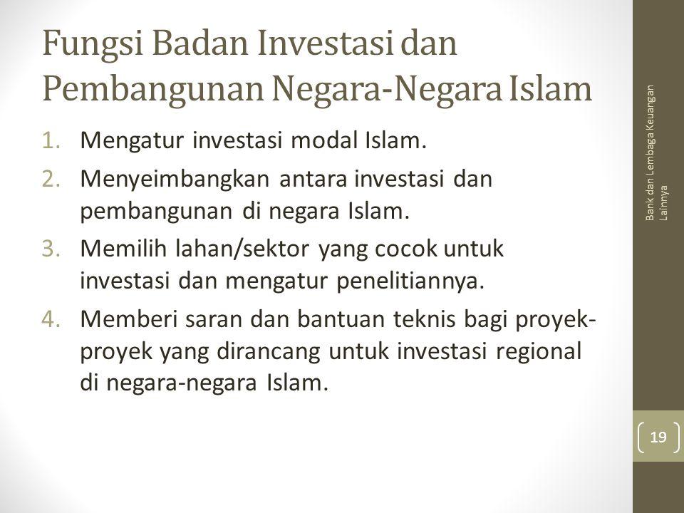 Fungsi Badan Investasi dan Pembangunan Negara-Negara Islam