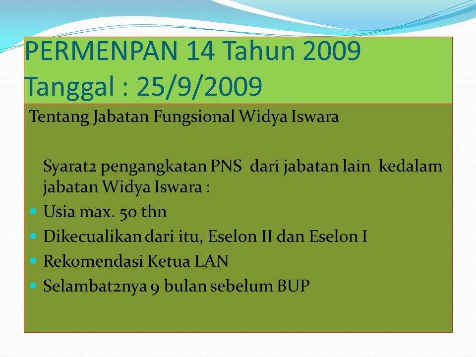 PERMENPAN 14 Tahun 2009 Tanggal : 25/9/2009